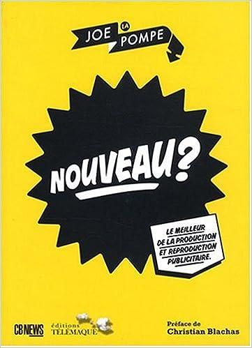 Téléchargement de livre en français Nouveau? Le meilleur de la production et reproduction publicitaire PDF ePub 2753300690