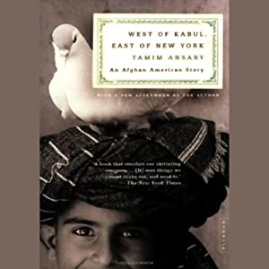 West of Kabul, East of New York Audiobook
