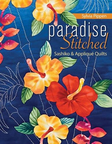 Paradise Stitched-Sashiko & Appliqué Quilts - Print-On-Demand Edition