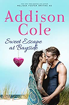 Sweet Escape at Bayside (Sweet with Heat: Bayside Summers Book 4) by [Cole, Addison]