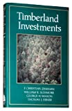 Timberland Investments : A Portfolio Perspective, Zinkhan, F. C. and Mason, G. H., 0881922188