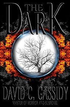 The Dark by [Cassidy, David C.]
