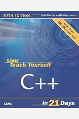 Sams Teach Yourself C++ in 21 Days (5th Edition)