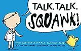 Talk, Talk, Squawk!, Nicola Davies, 0763650889