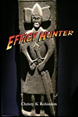 Effigy Hunter Paperback