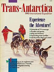 TRANS-ANTARCTICA 1990 International…