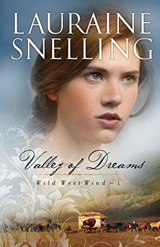 (Valley of Dreams (Wild West Wind Book #1))