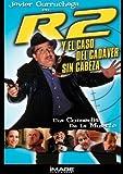 R2 Y El Caso Del Cadaver Sin Cabeza (Spanish) by Javier Gurruchagaen