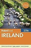 Fodor s Ireland 2016 (Full-color Travel Guide)