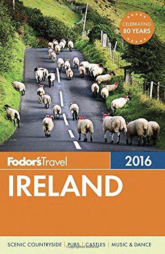 Fodor's Ireland 2016 (Full-color Travel Guide)
