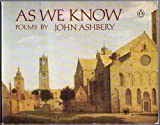 As We Know, John Ashbery, 0140585915
