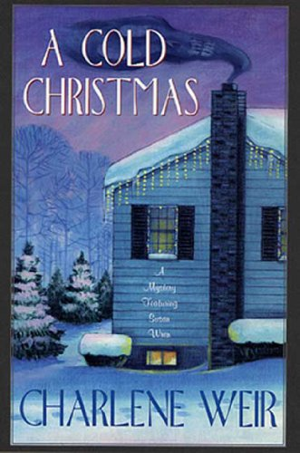 A Cold Christmas: A Mystery Featuring Susan Wren (Police Chief Susan Wren Series)