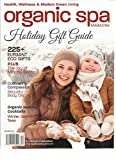 ORGANIC SPA, HEALTH * WELLNESS & MODERN GREEN LIVING HOLIDAY GIFT GUIDE DEC,2016