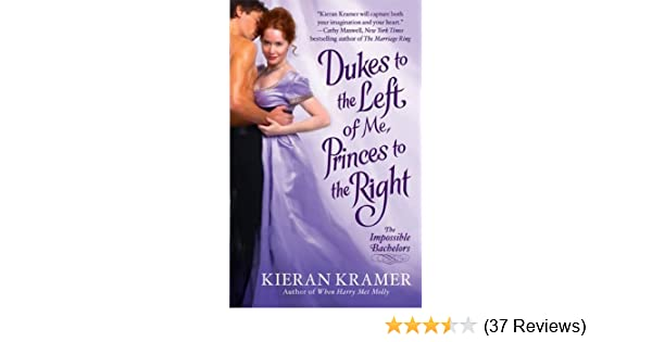 Dukes to the left of me princes to the right the impossible dukes to the left of me princes to the right the impossible bachelors kindle edition by kieran kramer romance kindle ebooks amazon fandeluxe Gallery