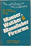 Mauser, Walther, and Mannlicher Firearms, W. H. B. Smith, 0811709957