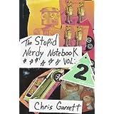 The Stupid Nerdy Notebook Vol:2