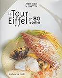 Voyage extraordinaire à la tour Eiffel en 80 recettes (en anglais)