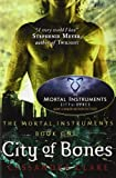 City of Bones (Mortal Instruments): 1 by Cassandra Clare (2007) Paperback