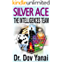 SILVER ACE: The Intelligences Team (Business, Leadership & Management)