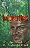 Trailmaster Phelix (Brotherhood of the Midnight Pearl)