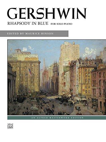 - Rhapsody in Blue (Solo Piano Version): Advanced Piano Solo (Alfred Masterwork Edition)