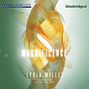 Magnificence Audiobook