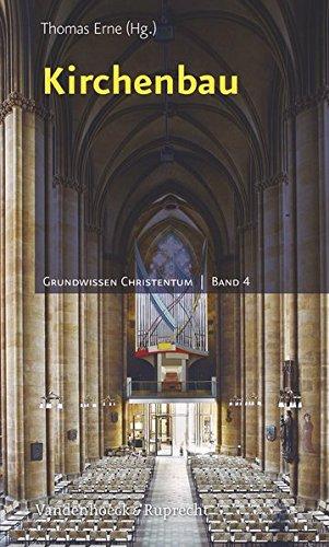 Kirchenbau (Grundwissen Christentum) (German Edition)