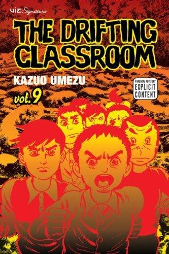 - The Drifting Classroom, Vol. 9