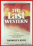 The Last Western, Thomas S. Klise, 0913592315