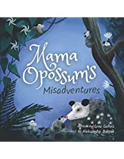 Mama Opossum's Misadventures (Awesome Opossum Stories)