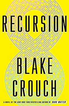 Recursion by Blake Crouch science fiction and fantasy book and audiobook reviews