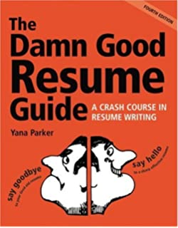 The Damn Good Resume Guide A Crash Course In Writing