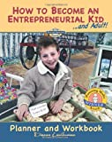 How to Become an Entrepreneurial Kid, Dianne Linderman, 1470053578