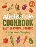 The Abel and Cole Cookbook, Keith Abel, 0007277946