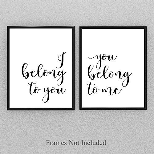 I Belong to You, You Belong to Me - Set of Two 11x14 Unframed Typography Art Prints - Makes a Great Couples Gift/Home Decor Under $25