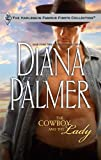 The Cowboy and the Lady, Diana Palmer, 0373200080
