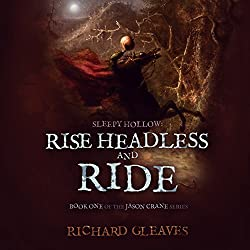 Sleepy Hollow: Rise Headless and Ride