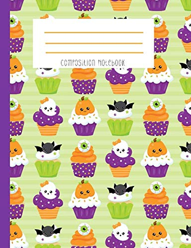 Composition Notebook: Monster Cupcakes Kawaii Face Pumpkin Bat Eyeball Ghost Notebook -