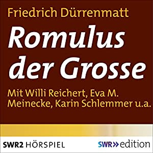 Romulus der Grosse Performance