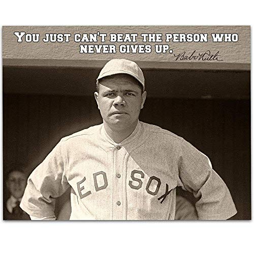 Babe Ruth - You Just Can't Beat the Person Who Never Gives Up - 11x14 Unframed Art Print - Great Boy's/Girl's Room Decor and Gift Under $15 for Baseball Fans