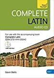Complete Latin Beginner to Intermediate Book and Audio Course: Audio Support: New edition (Teach Yourself Complete Course)