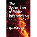 The Declaration of White Independence: The Founding Documents of Transudationism