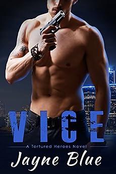 Vice Tortured Heroes Book 1 ebook