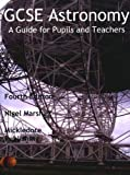 GCSE Astronomy: A Guide for Pupils and Teachers