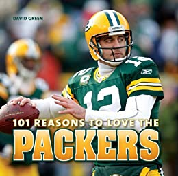 Amazon.com  101 Reasons to Love the Packers eBook  David Green 288ed1e3b