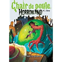 Chair de poule Horrorland : N° 7 - La créature gluante