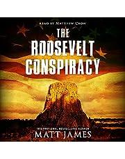 The Roosevelt Conspiracy: An Archaeological Thriller