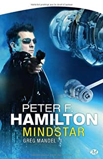 Greg Mandel, Tome 1 : Mindstar par Hamilton