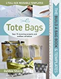 #10: Build a Bag: Tote Bags: Sew 15 Stunning Projects and Endless Variations