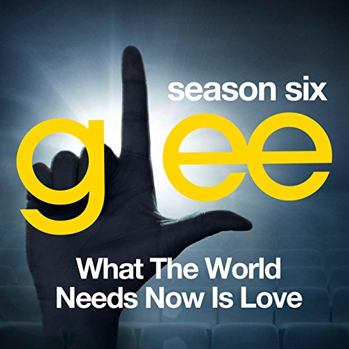 Glee: The Music, What the Worl...